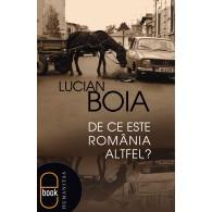 lucian_boia-de_ce_este_romania_altfel_2