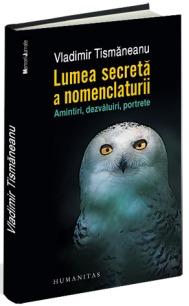 vladimir.tismaneanu.lumea.secreta.a.nomenclaturii