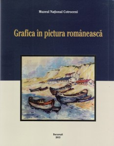 Grafica in pictura romaneasca - Muzeul National Cotroceni 2013 640